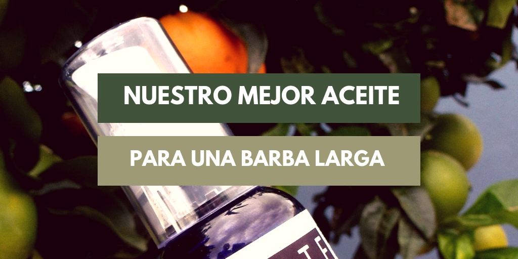 el mejor aceite para barba larga